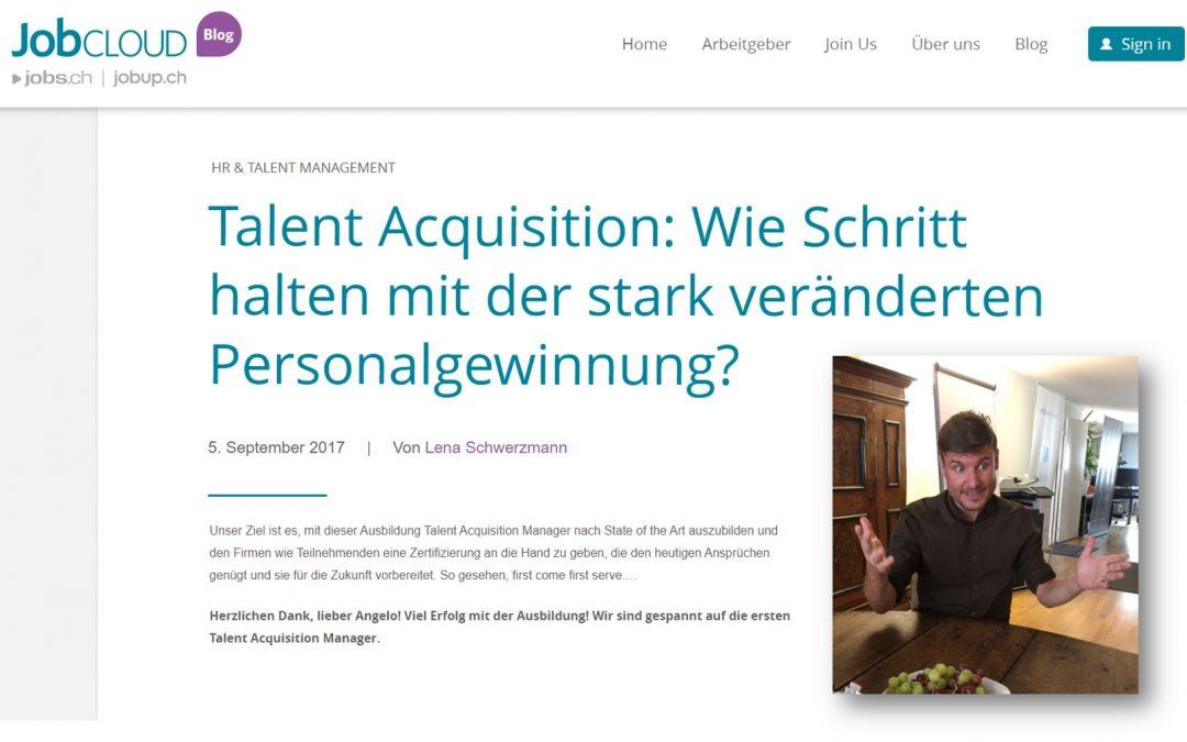 Talent Acquisition: Wie Schritt halten mit der stark veränderten Personalgewinnung?